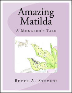 Amazing Matilda by Bette A. Stevens