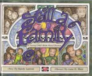 Still a Family by Sandy Lanton; illustrated by June Hajek Blair
