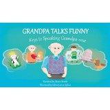 7-Grandpa Talks Funny