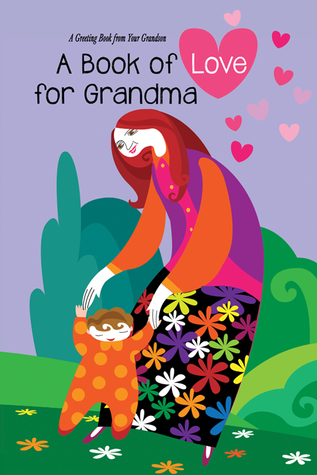 Book of Love for Grandma (A Greeting Book from Your Grandson)